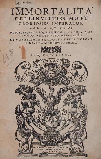 Immortalità dell'inuittissimo et gloriosiss. imperator Carlo quinto dedicatagli in lingua latina dal signor Anatholio Desbarres