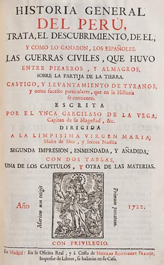 Primera Parte de los Commentarios Reales, que tratan, de el origen de los Incas…