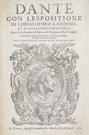 Dante con l'espositione di Christoforo Landino et di Alessandro Vellutello sopra la sua comedia.