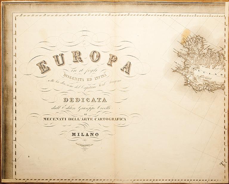 Europa in 16 fogli disegnata ed incisa sotto la direzione del Capitano Ferd. Arrigoni dedicata dall'Editore Giuseppe Civelli e C. ai mecenati dell'arte cartografica