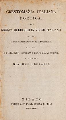 Crestomazia italiana poetica, cioè scelta di luoghi in verso italiano insigni o per sentimento o per locuzione
