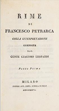 Rime di Francesco Petrarca colla interpretazione composta da conte Giacomo Leopardi