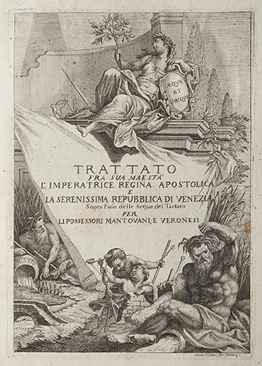 Trattato fra Sua Maestà l'Imperatrice Regina Apostolica e la Serenissima Repubblica di Venezia sopra l'uso del Tartaro per li possessori Mantovani e Veronesi