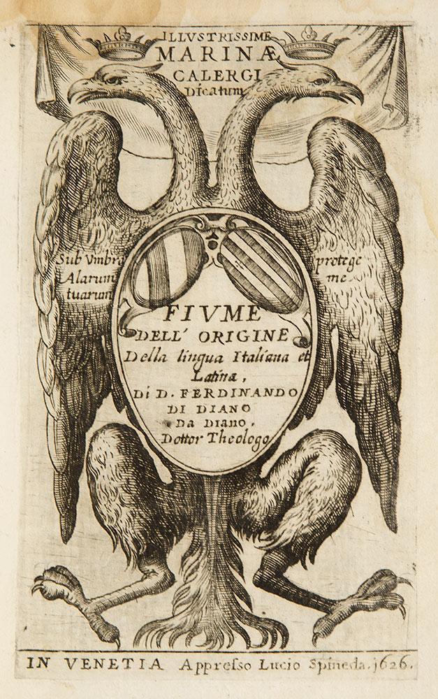 Fiume dell'origine della lingua italiana et latina, di D. Ferdinando di Diano da Diano dottor theologo