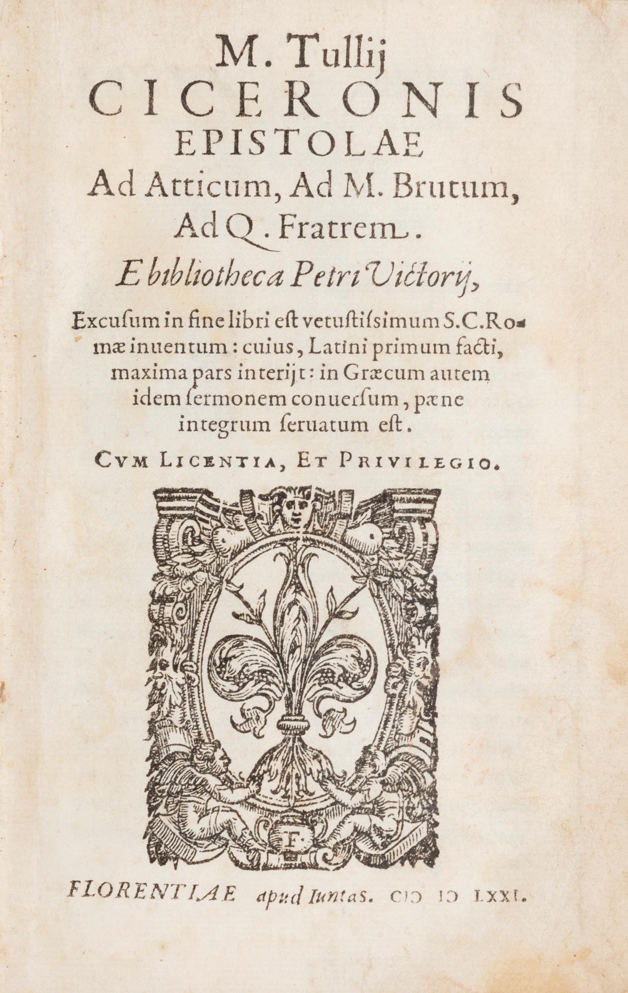 Epistolae ad Atticum, ad M. Brutum, ad Q. fratrem. E bibliotheca Petri Victorij