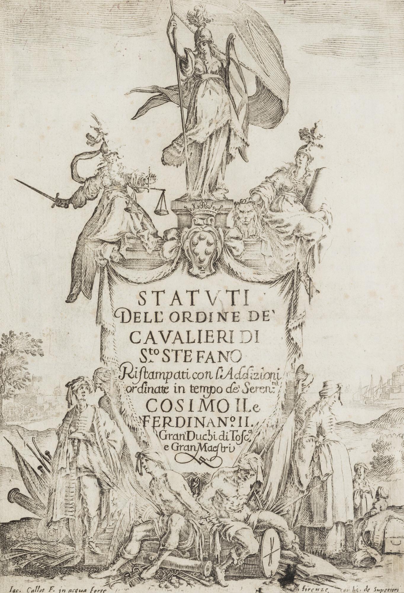 Statuti dell'ordine de' Cavalieri di S.to Stefano ristampati con l'addizioni ordinate in tempo de' seren.mi Cosimo II e Ferdinando II gran' duchi di Toscana e Gran maestri