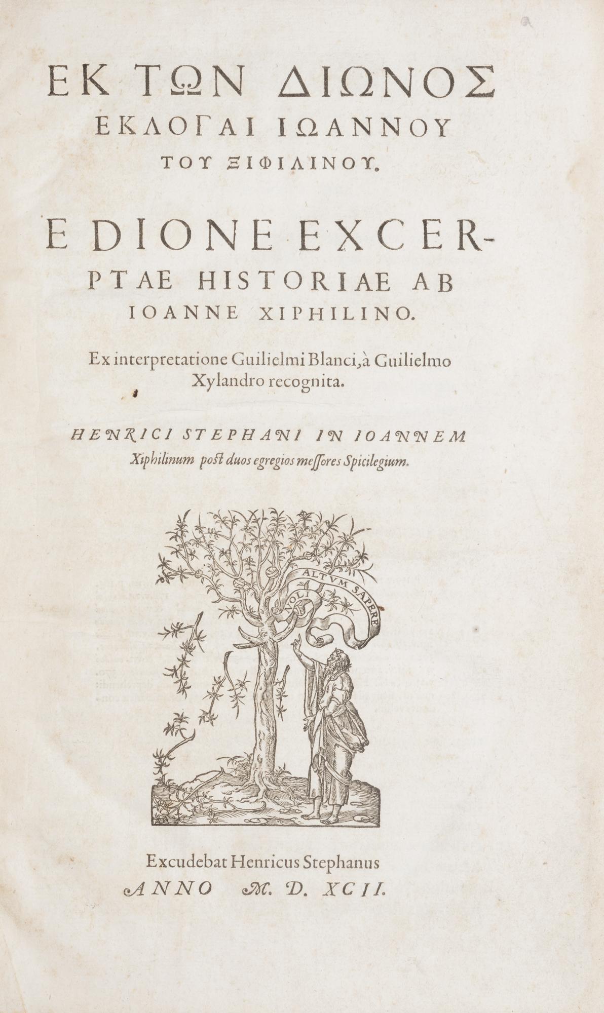 Ek ton Dionos eklogai Ioannou tou Xiphilinou. E Dione excerptae historiae ab Ioanne Xiphilino