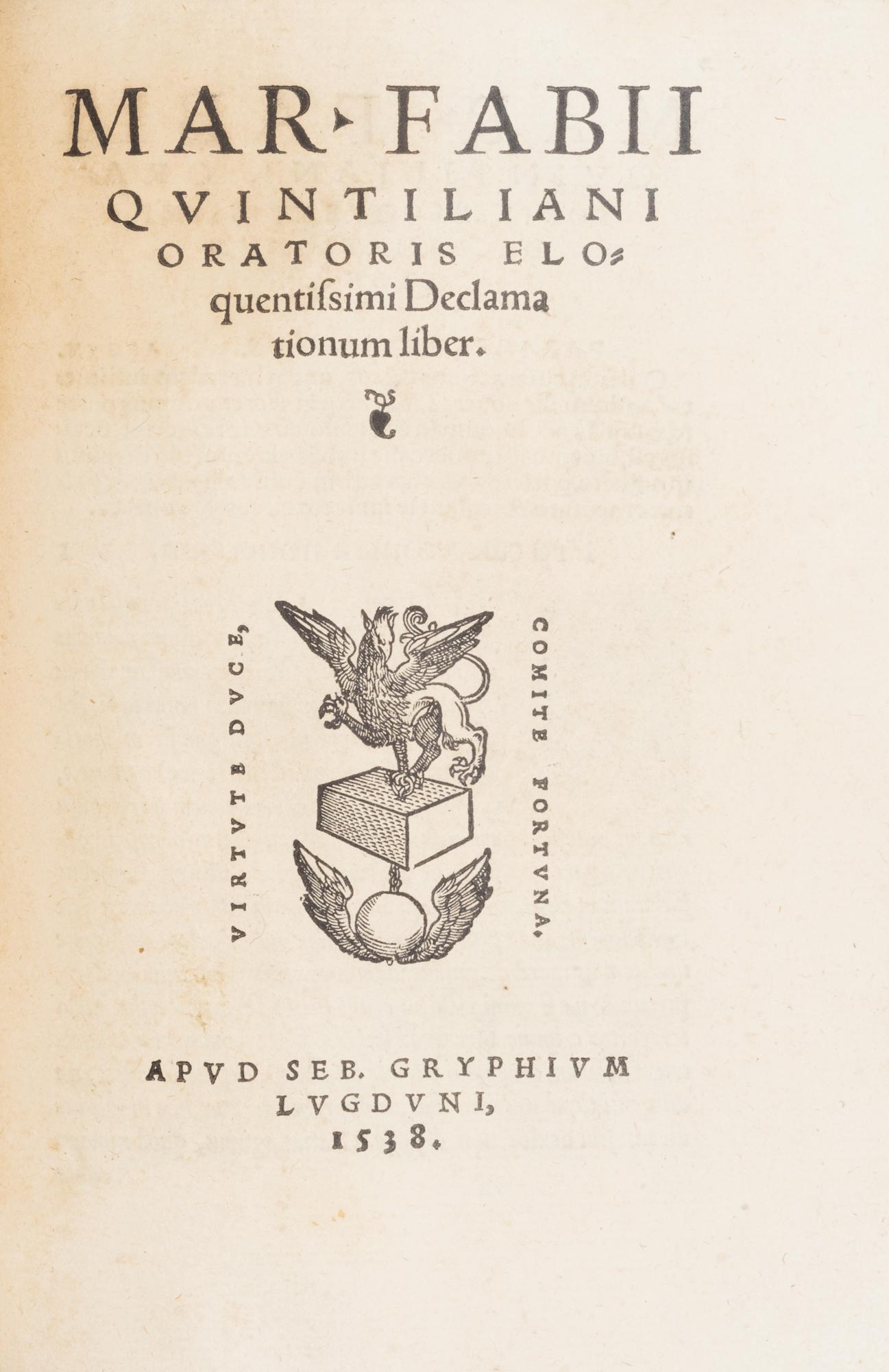 Institutionum oratoriarum libri XII. Eiusdem Declamationum liber