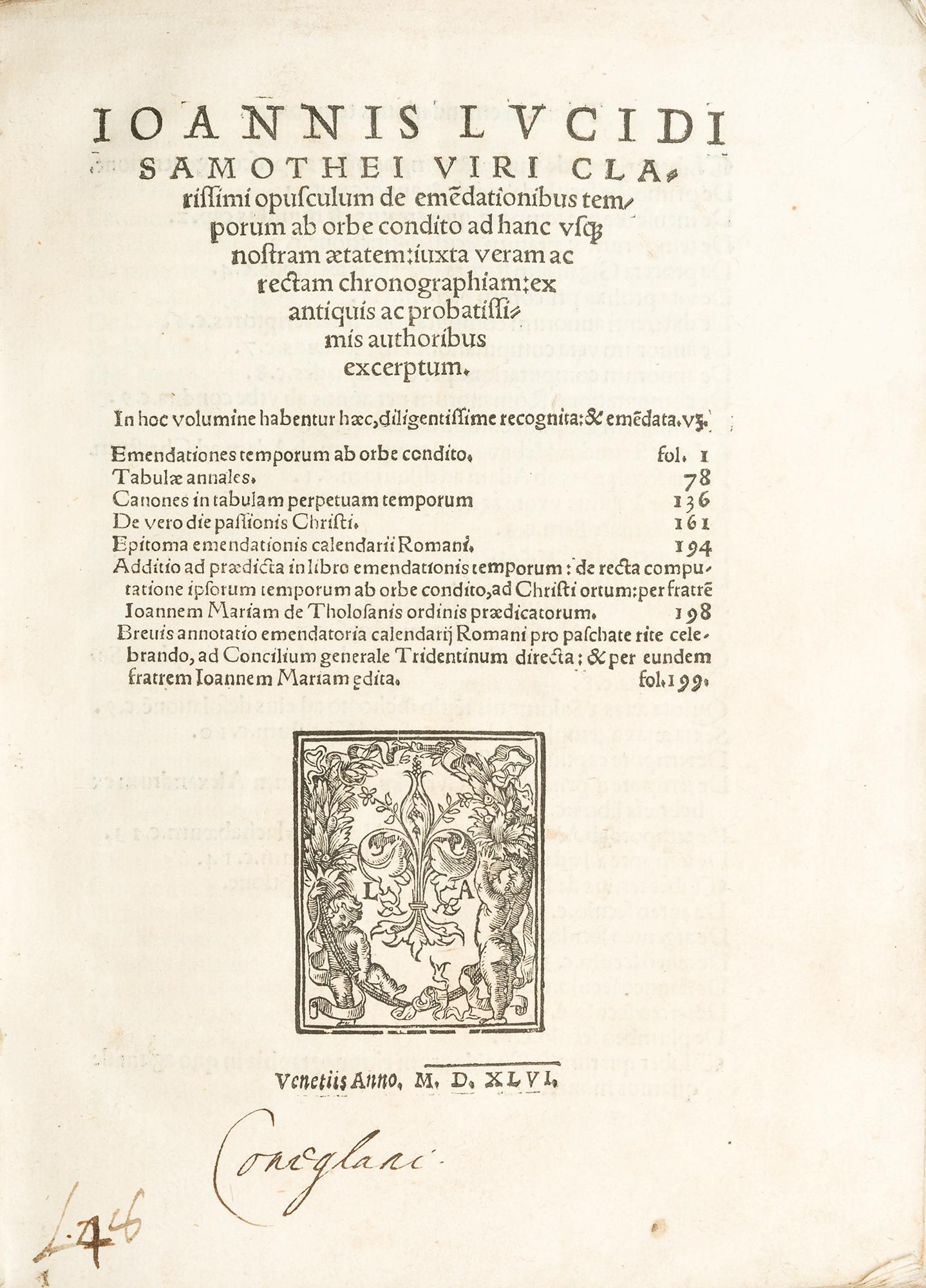 Ioannis Lucidi Samothei viri clarissimi Opusculum de emendationibus temporum ab orbe condito ad hanc vsque nostram aetatem, iuxta veram ac rectam chronographiam