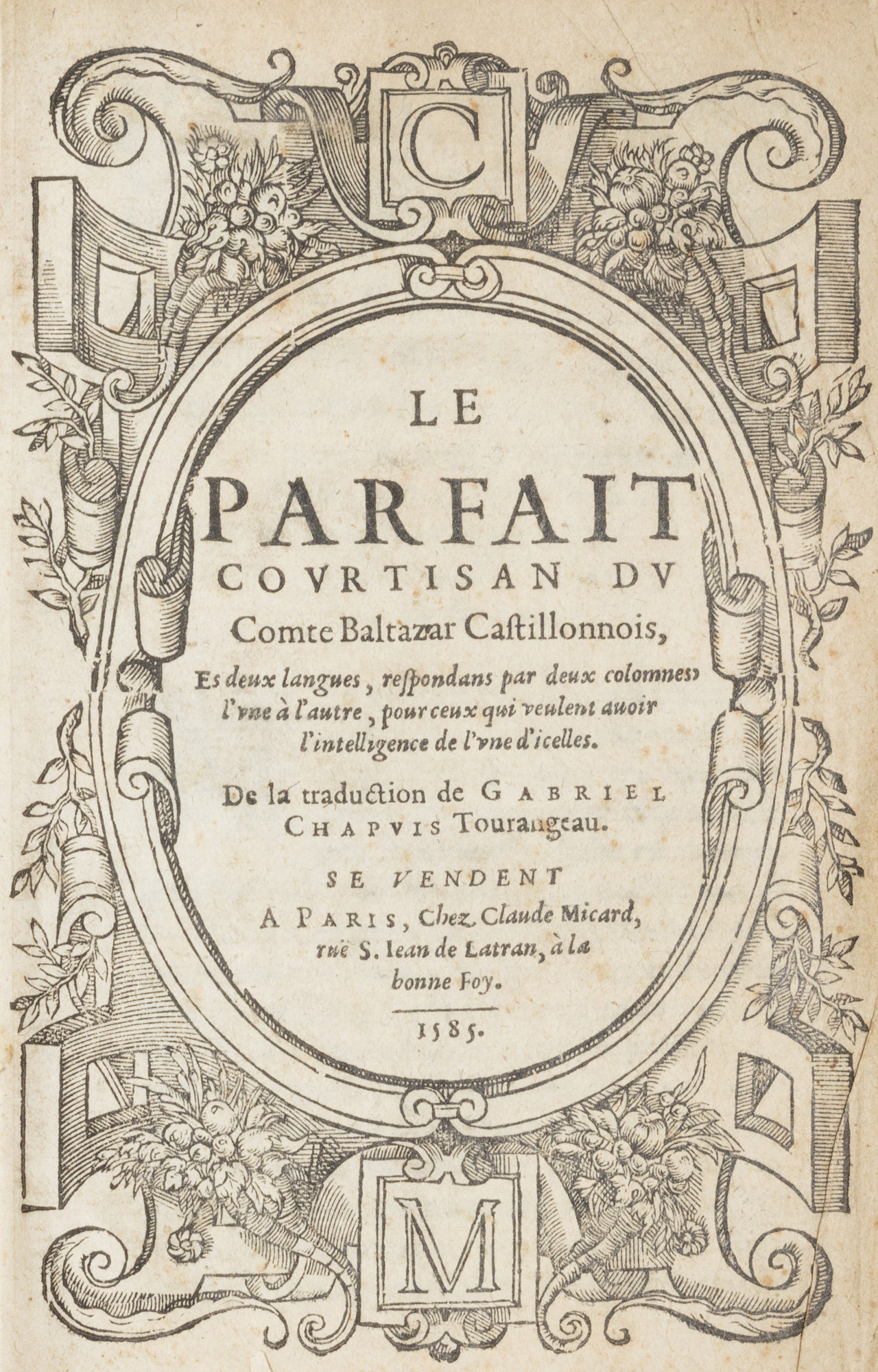 Le parfait courtisan du comte Baltasar Castillonois, es deux langues…de la traduction de Gabriel Chapuis Tourangeau
