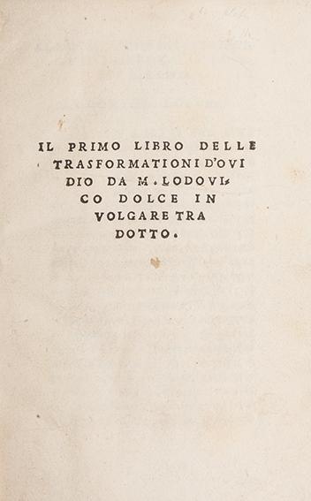 Il primo libro delle trasformationi d'Ouidio da m. Lodouico Dolce in volgare tradotto