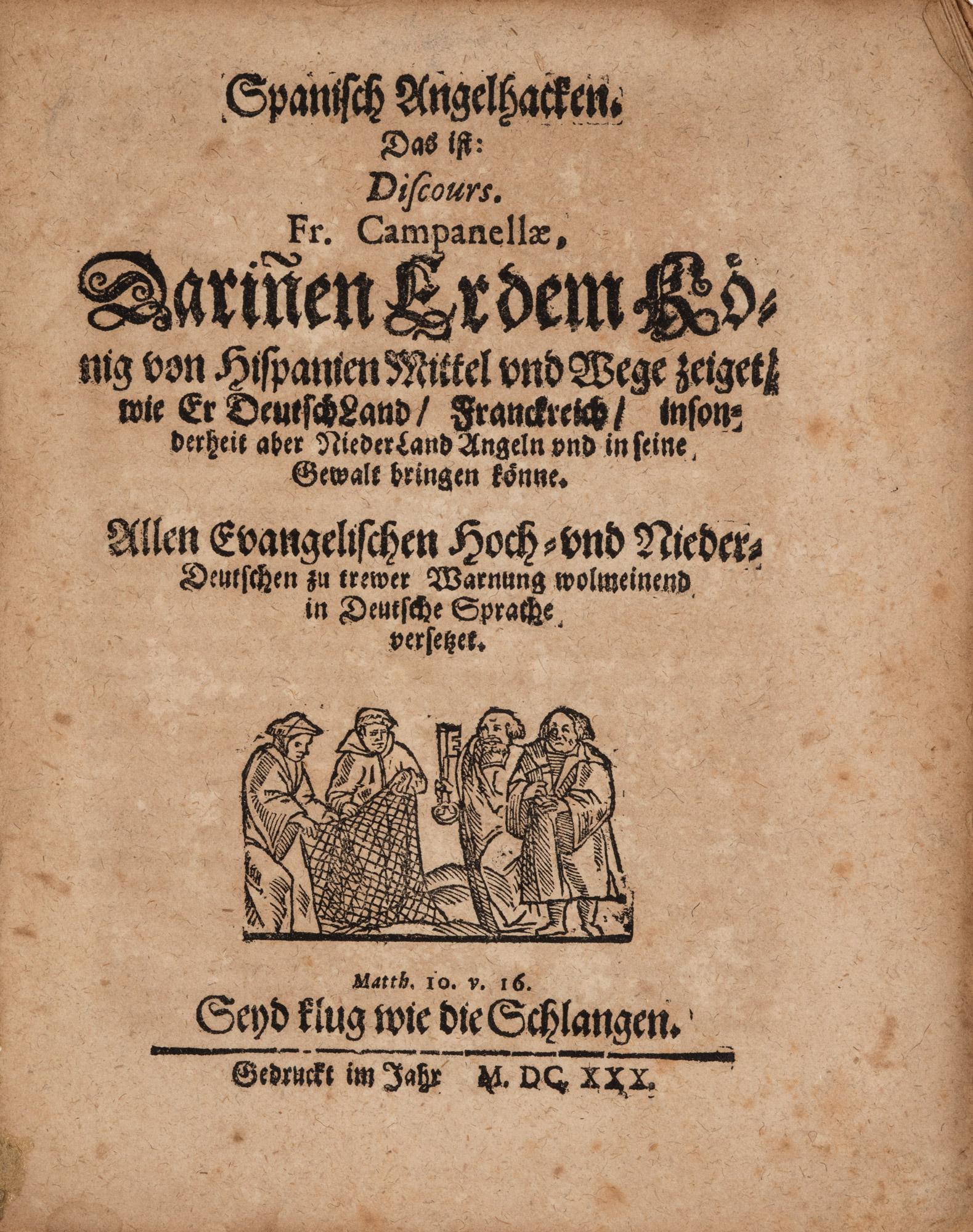 Spanisch Angelhacken: das ist, Discours. Fr. Campanellae darinen er dem Konig von Hispanien Mittel