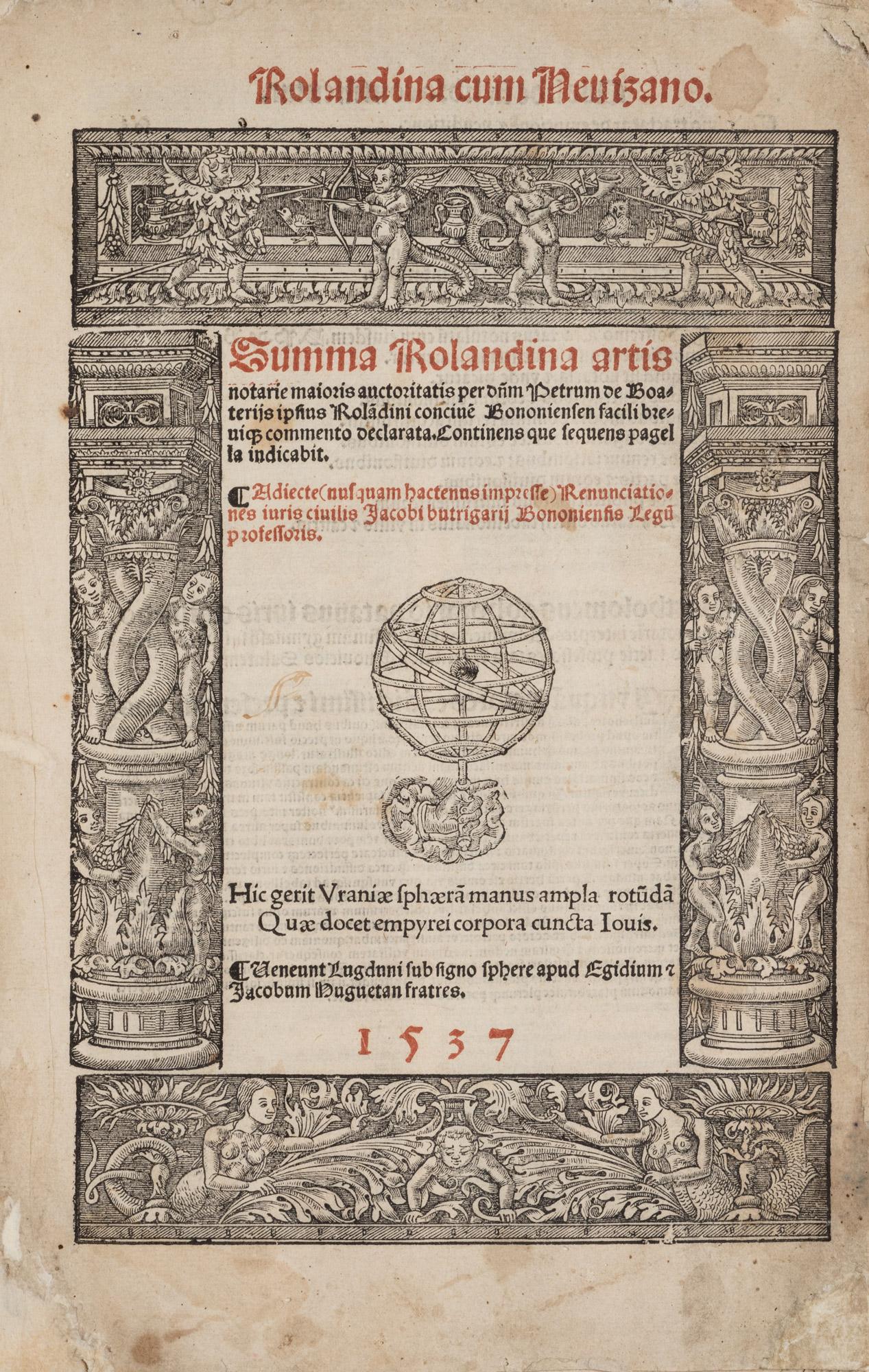 Rolandina cum Nevizano. Summa Rolandina artis notarie maioris auctoritatis per Dominum Petrum de Boateriis…