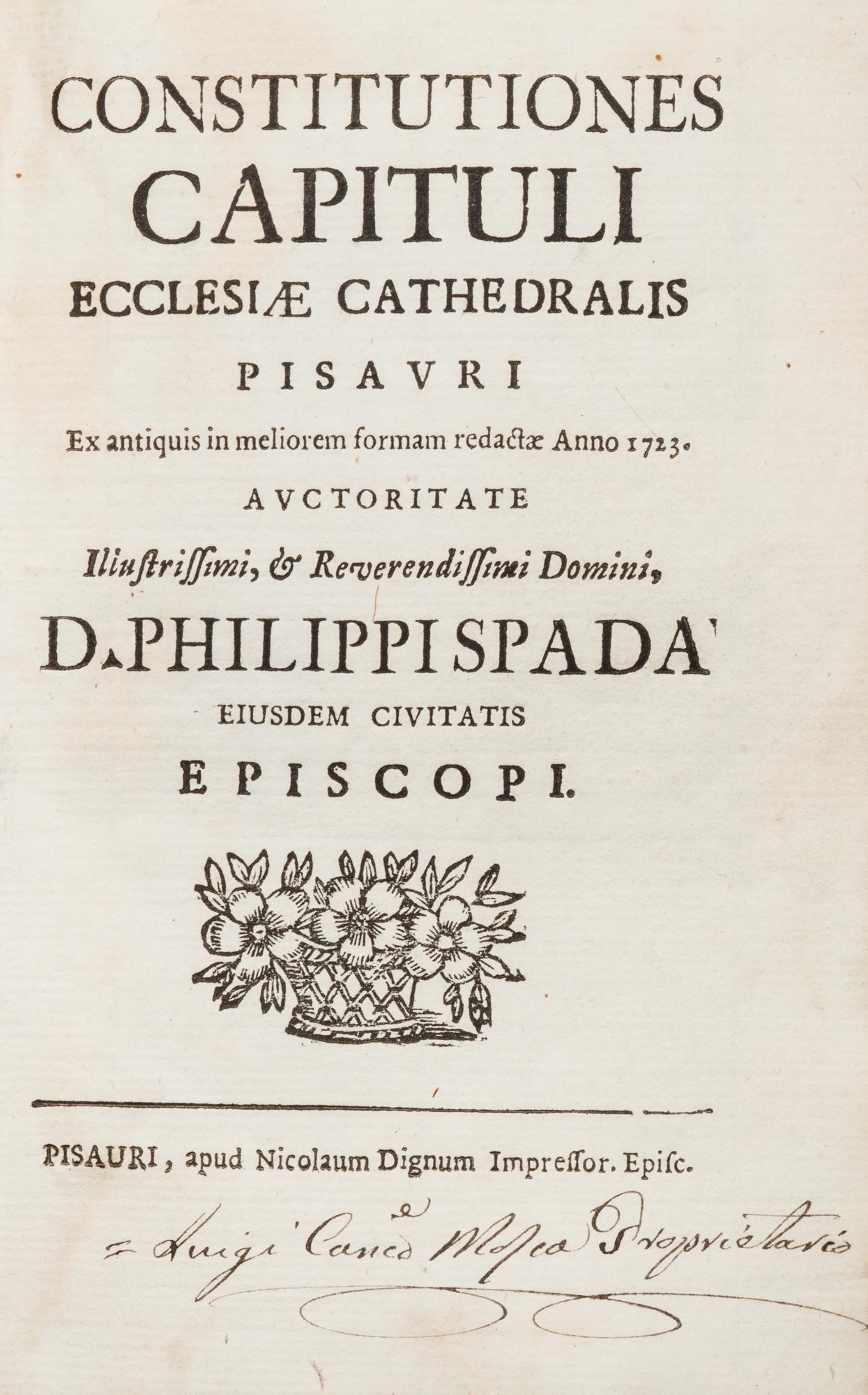 Constitutiones capituli ecclesiae cathedrals Pisauri ex antiquis in meliorem formam redactae anno 1723